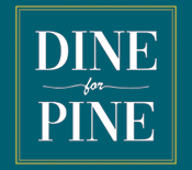 Dine for Pine and support local restaurants