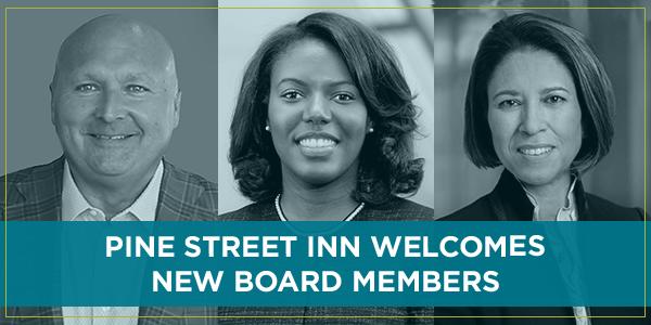 Pine Street Inn welcomes new board members