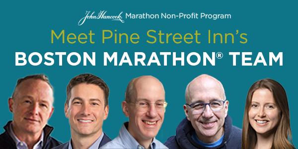 Pine Street Inn Boston Marathon Team